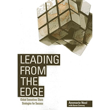 Leading From the Edge: Global Executives Share Strategies for Success