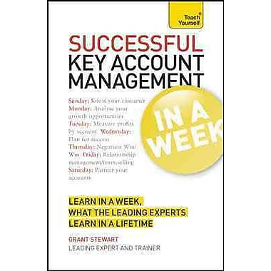 Successful Key Account Management In a Week A Teach Yourself Guide