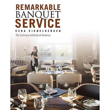 Remarkable Banquet Service