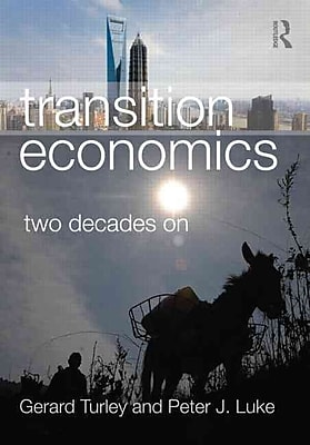 Transition Economics: Two Decades On