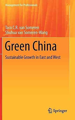 Green China: Sustainable Growth in East and West (Management for Professionals)