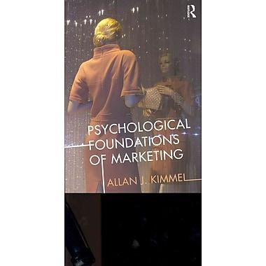 Psychological Foundations of Marketing
