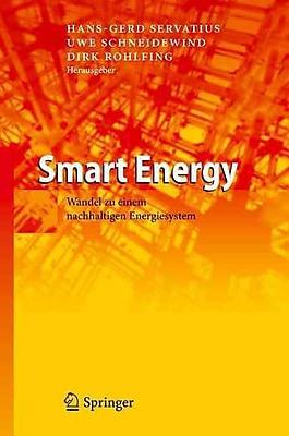 Smart Energy: Wandel zu einem nachhaltigen Energiesystem (German Edition)