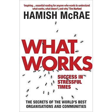 What Works: Success in Stressful Times