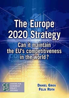 The Europe 2020 Strategy: Can It Maintain the EU's Competitiveness in the World?