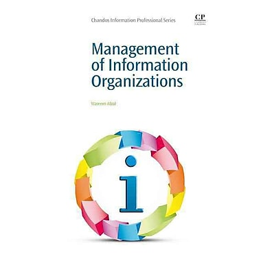 Management of Information Organizations