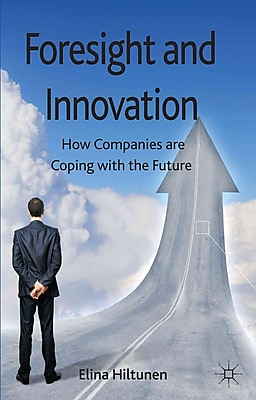 Foresight and Innovation: How Companies are Coping with the Future
