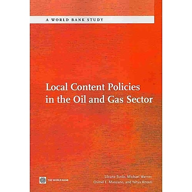 Local Content Policies in the Oil and Gas Sector (World Bank Studies)
