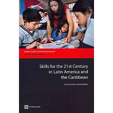 Skills for the 21st Century in Latin America and the Caribbean