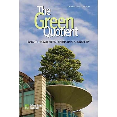 The Green Quotient: Insights from Leading Experts on Sustainability
