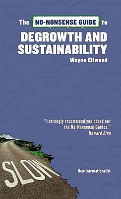The No-Nonsense Guide to Degrowth and Sustainability