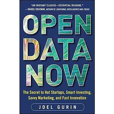 Open Data Now: The Secret to Hot Startups