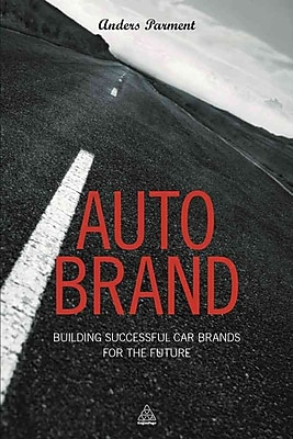 Auto Brand: Building Successful Car Brands for the Future