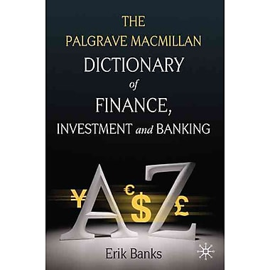 Dictionary of Finance, Investment and Banking
