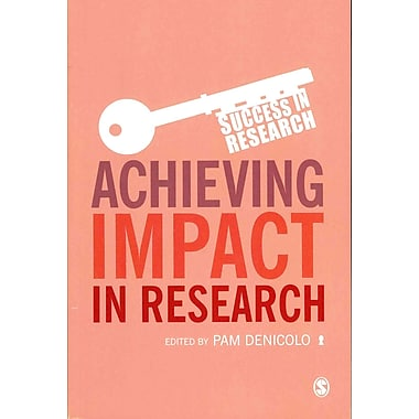 Achieving Impact in Research (Success in Research)