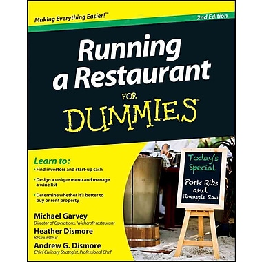 Running a Restaurant For Dummies Michael Garvey, Andrew G. Dismore, Heather H. Dismore Paperback