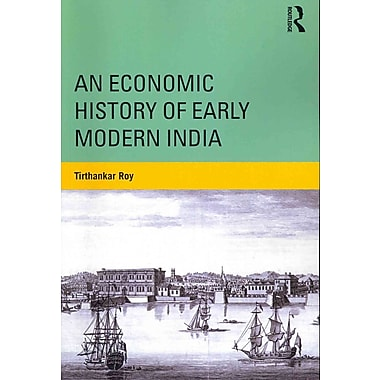An Economic History of Early Modern India
