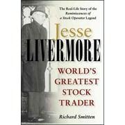 Jesse Livermore: Worlds Greatest Stock Trader