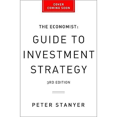 The Economist Guide to Investment Strategy (3rd Ed)