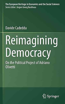 Reimagining Democracy: On the Political Project of Adriano Olivetti