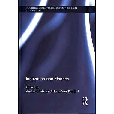 Innovation and Finance (Routledge/Lisbon Civic Forum Studies in Innovation)