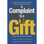 Complaint is a Gift: Recovering Customer Loyalty When Things Go Wrong