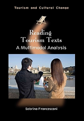 Reading Tourism Texts: A Multimodal Analysis