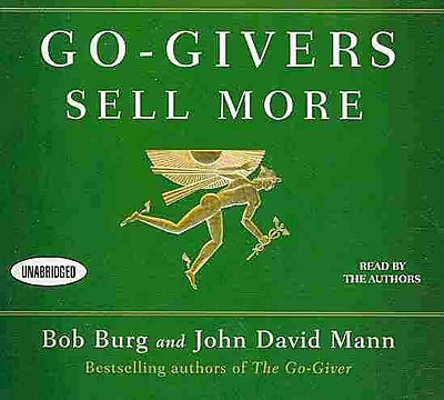 Go-Givers Sell More (Your Coach in a Box)