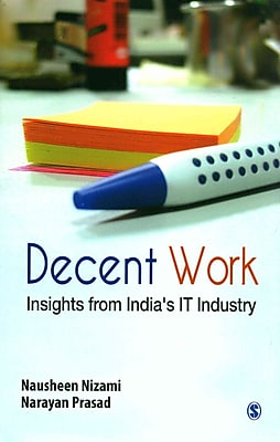 Decent Work: Insights from India's IT Industry