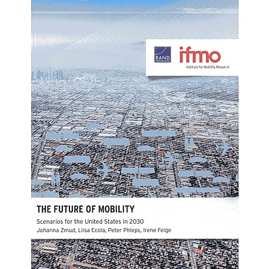 The Future of Mobility: Scenarios for the United States in 2030