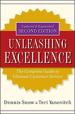 unleashing excellence the complete guide to ultimate customer rh staples com Steps to Good Customer Service Writing a Customer Service Manual