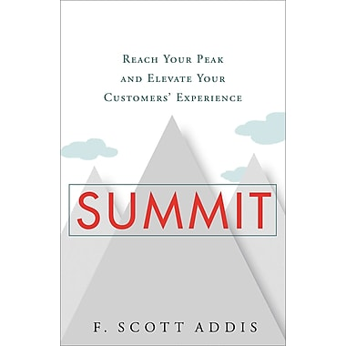 Summit: Reach Your Peak and Elevate Your Customers' Experience