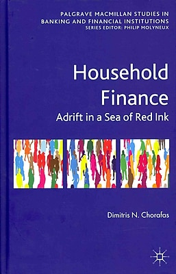 Household Finance: Adrift in a Sea of Red Ink
