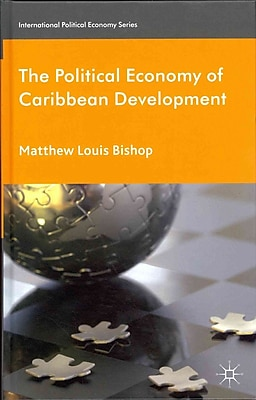 The Political Economy of Caribbean Development