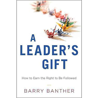 A Leader's Gift