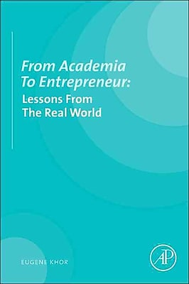 From Academia to entrepreneur: Lessons from the real world