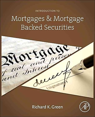 Introduction to Mortgages & Mortgage Backed Securities