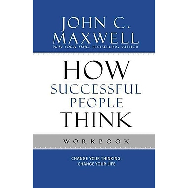 How Successful People Think Workbook