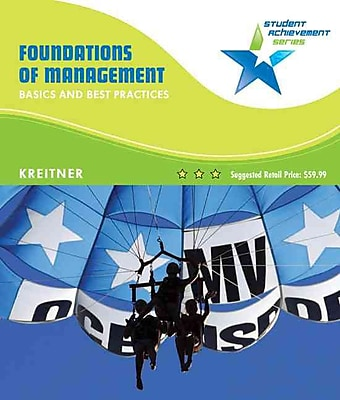 Student Achievement Series: Foundations of Management: Basics and Best Practices