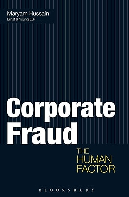Corporate Fraud: The Human Factor