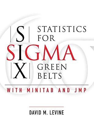 Statistics for Six Sigma Green Belts with Minitab and JMP