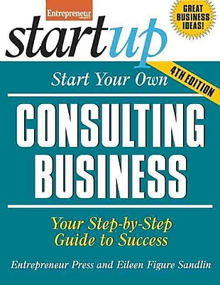 Start Your Own Consulting Business