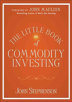 The Little Book of Commodity Investing