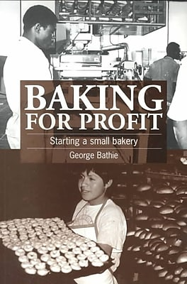 Baking for Profit: Starting a Small Bakery