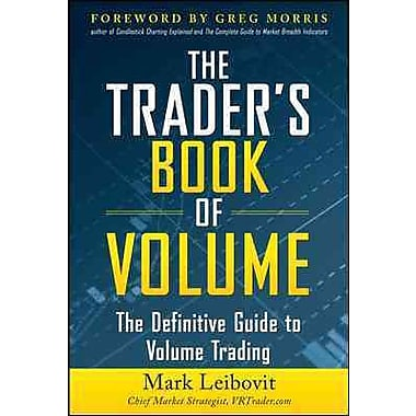 The Trader's Book of Volume