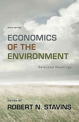 Economics of the Environment: Selected Readings (Sixth Edition)