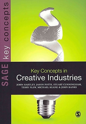 Key Concepts in Creative Industries (SAGE Key Concepts series)
