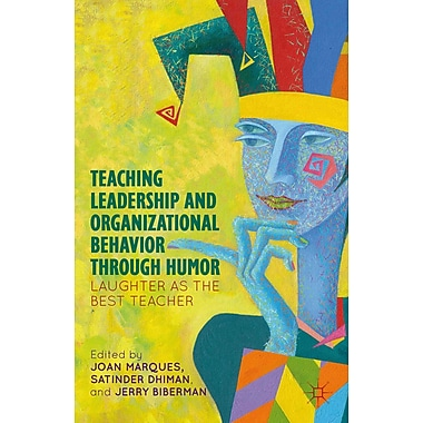 Teaching Leadership and Organizational Behavior through Humor