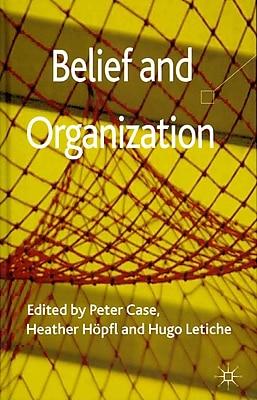 Belief and Organization