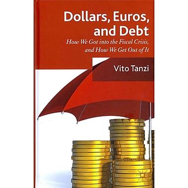 Dollar, Euros and Debt